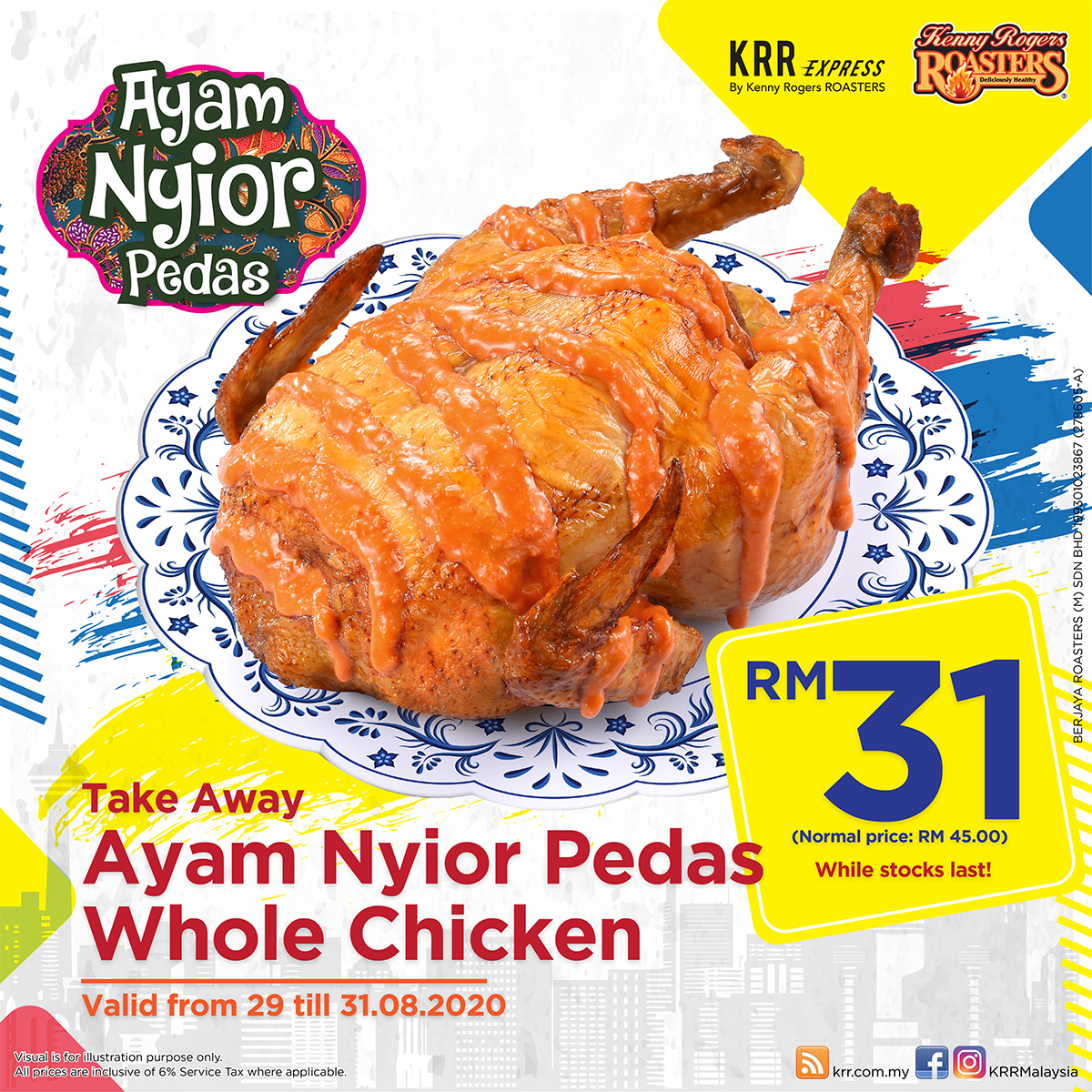 Ayam Nyior Pedas Whole Chicken for only RM31 on 29 -31.8.2020.